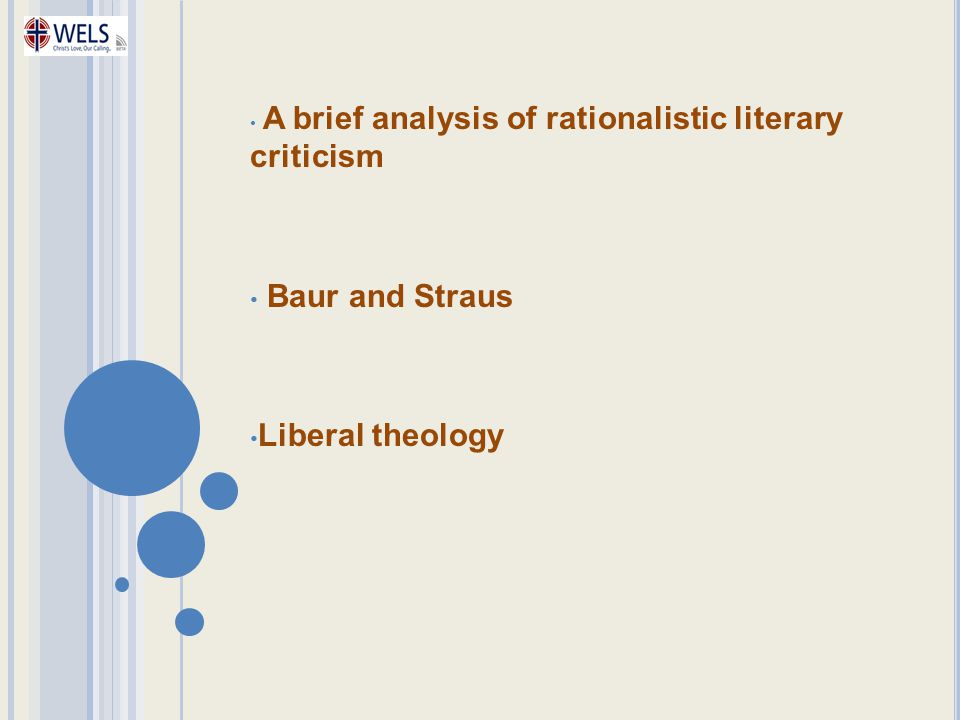 A brief analysis of rationalistic literary criticism Baur and Straus Liberal theology