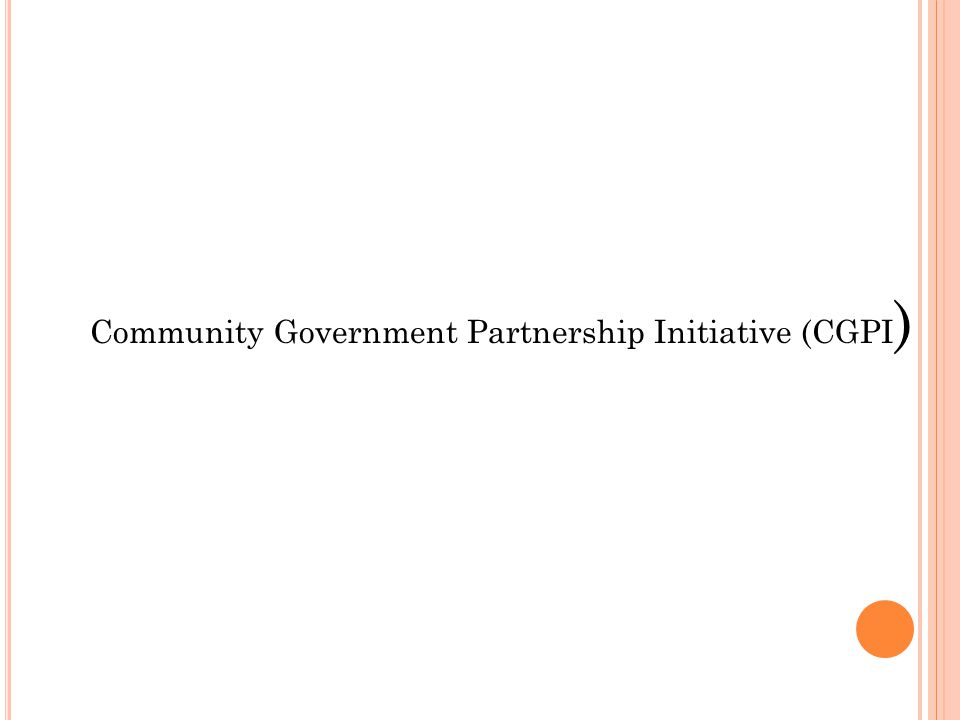 Community Government Partnership Initiative (CGPI )