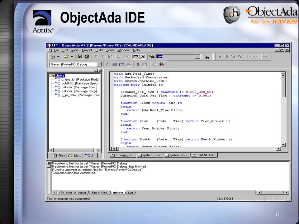 Internal Use Only12 ObjectAda IDE