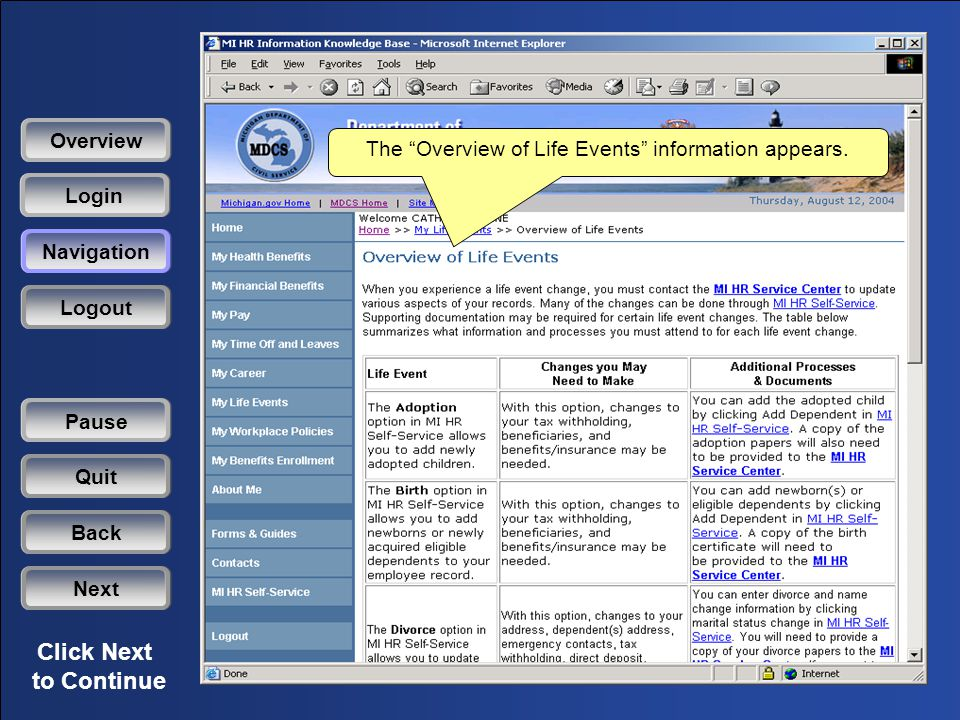 Click Next to Continue The Overview of Life Events information appears.