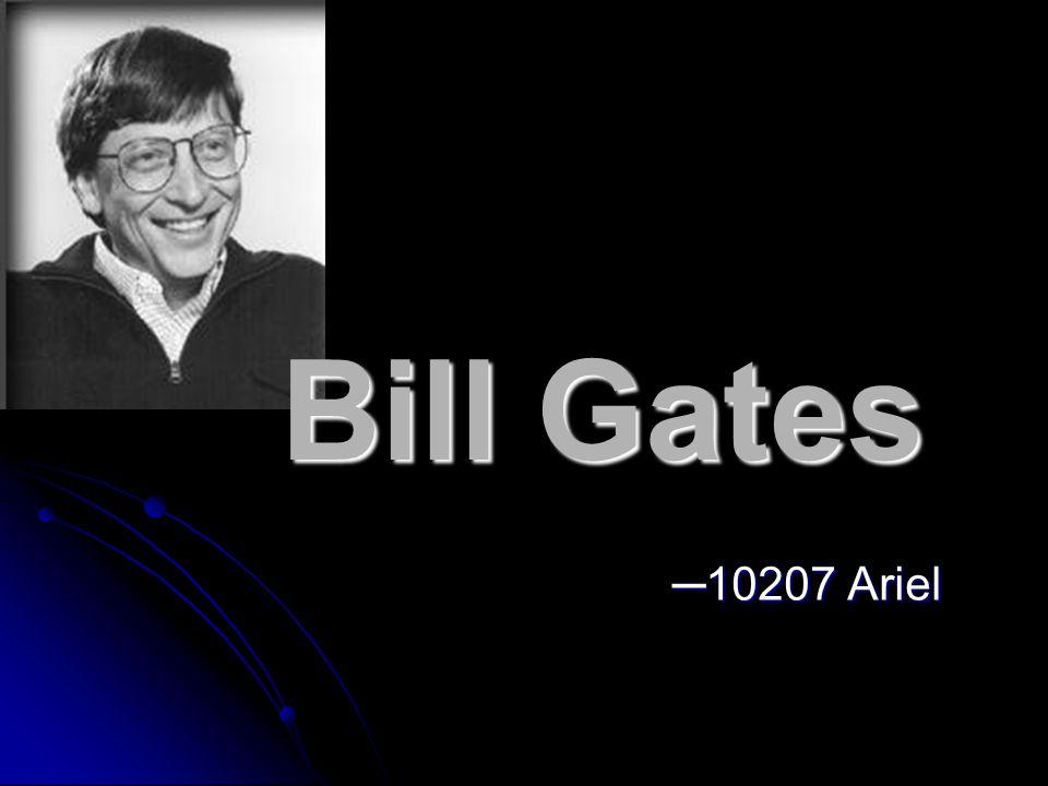 Bill Gates ─10207 Ariel