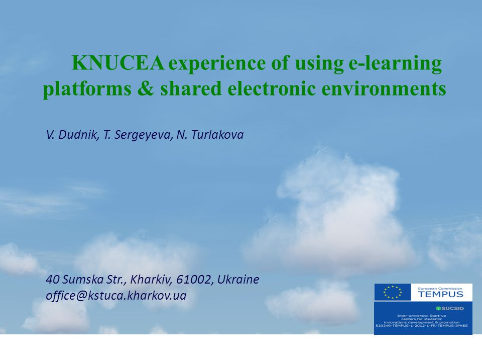 KNUCEA experience of using e-learning platforms & shared electronic environments V.