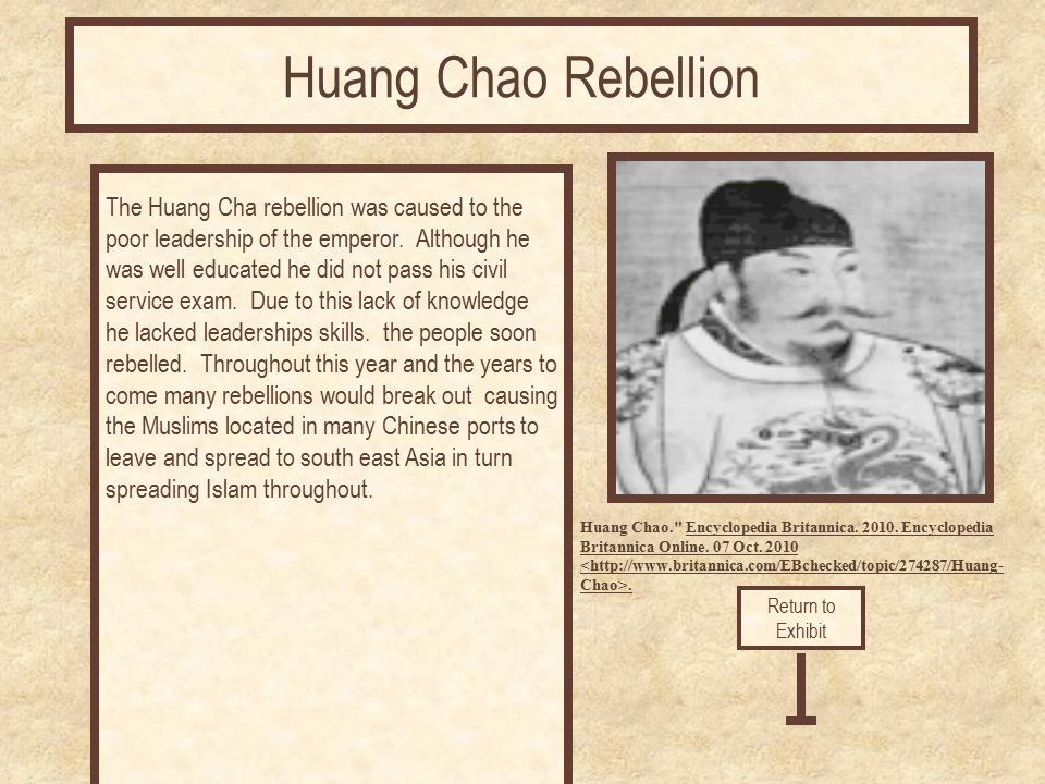 The Huang Cha rebellion was caused to the poor leadership of the emperor. Although he was well educated he did not pass his civil service exam. Due to