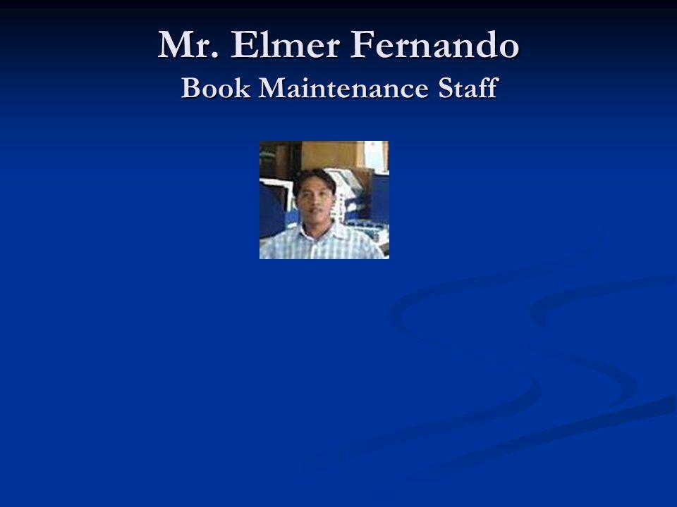 Mr. Elmer Fernando Book Maintenance Staff
