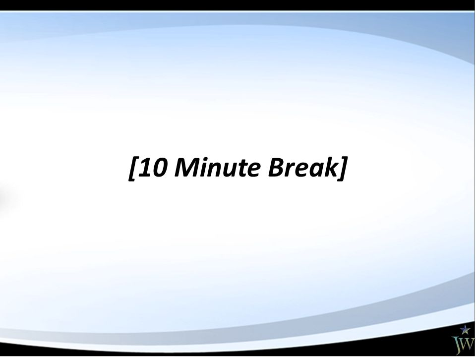 [10 Minute Break]