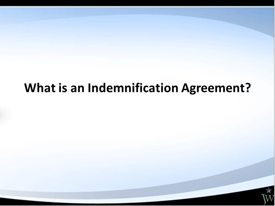 What is an Indemnification Agreement