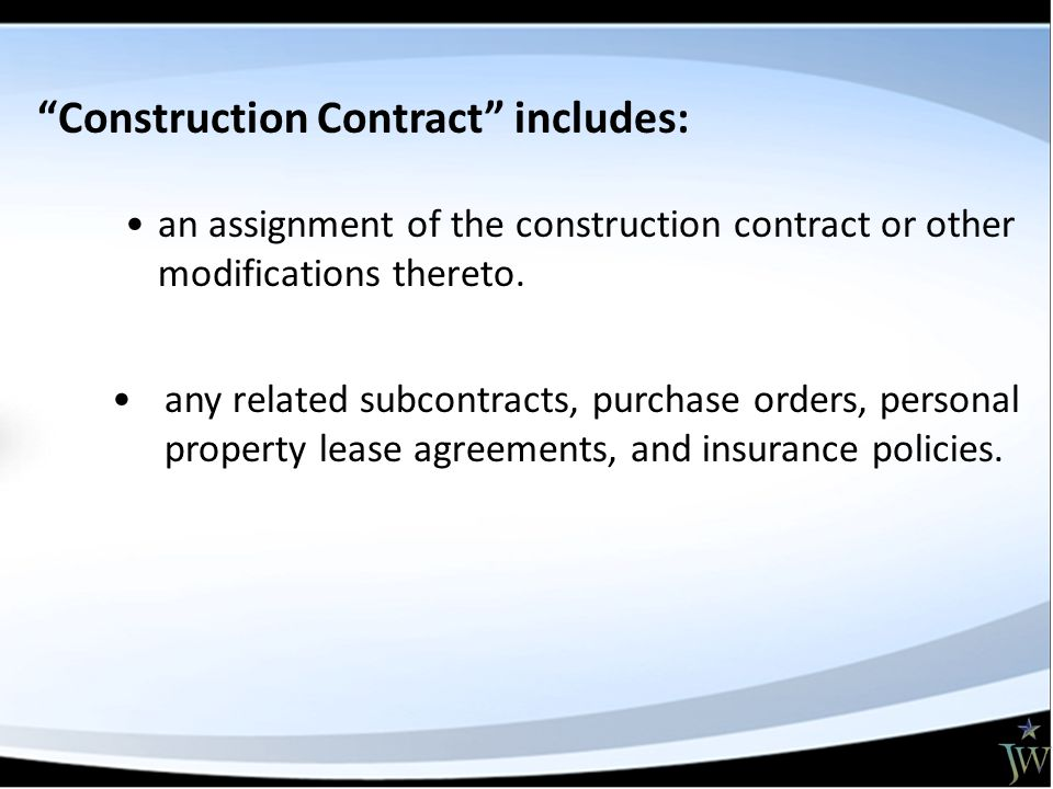 Construction Contract includes: any related subcontracts, purchase orders, personal property lease agreements, and insurance policies.