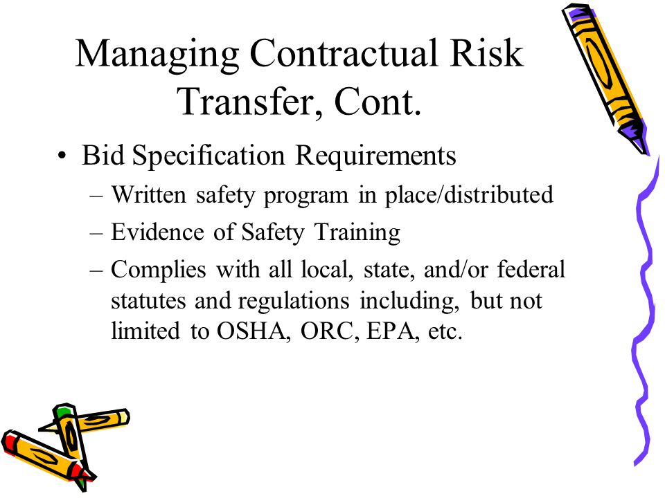 Managing Contractual Risk Transfer, Cont.