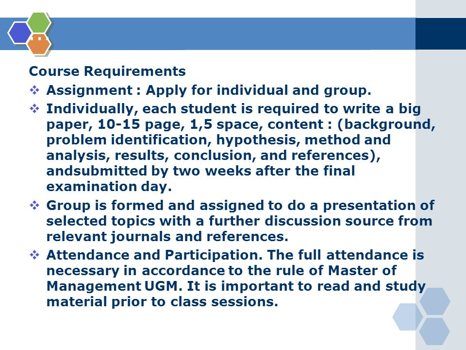 ... Course Requirements  Assignment : Apply for individual and group.