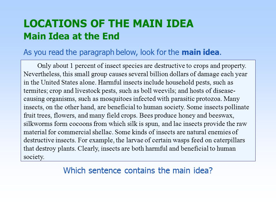 Which sentence contains the main idea.