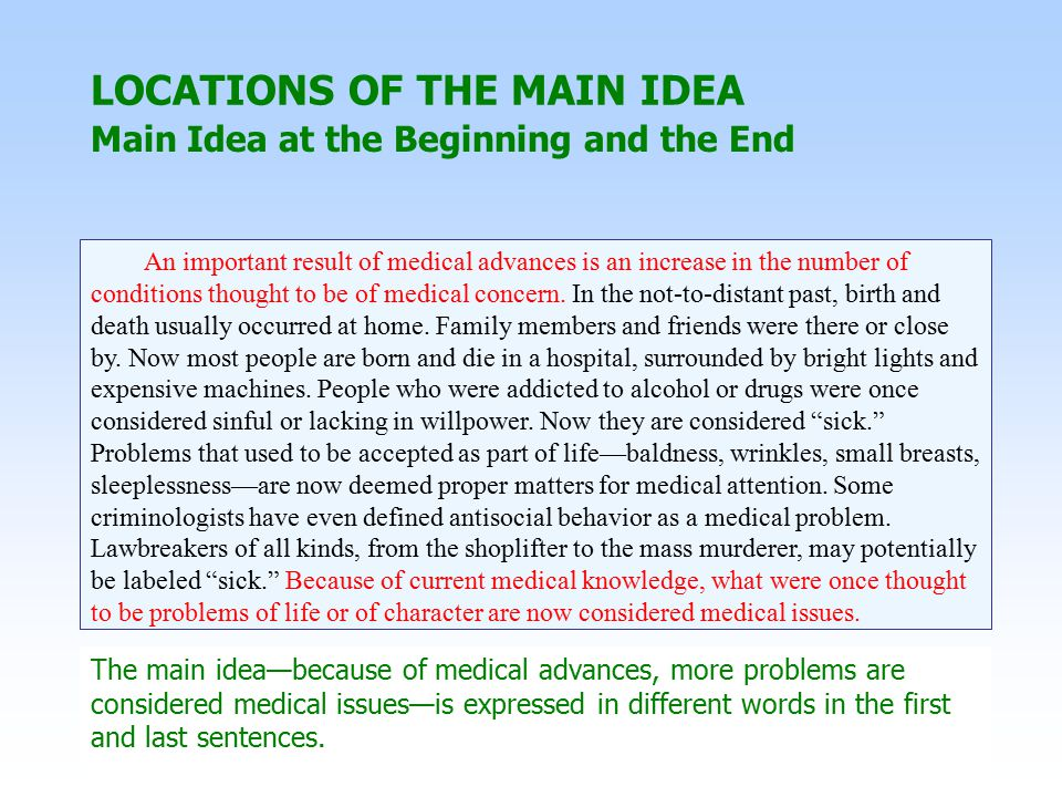 An important result of medical advances is an increase in the number of conditions thought to be of medical concern.