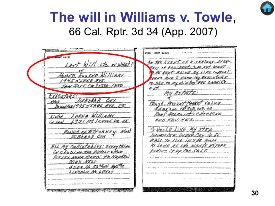 The will in Williams v. Towle The will in Williams v. Towle, 66 Cal. Rptr. 3d 34 (App. 2007) 30