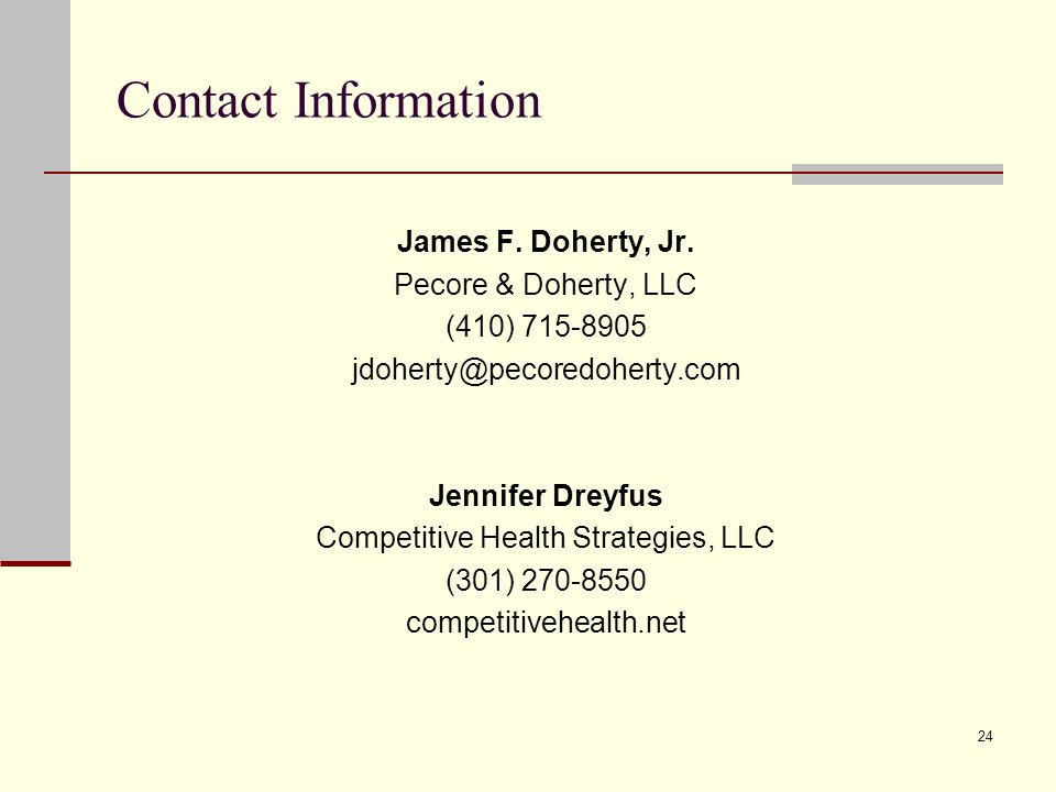 24 Contact Information James F.Doherty, Jr.