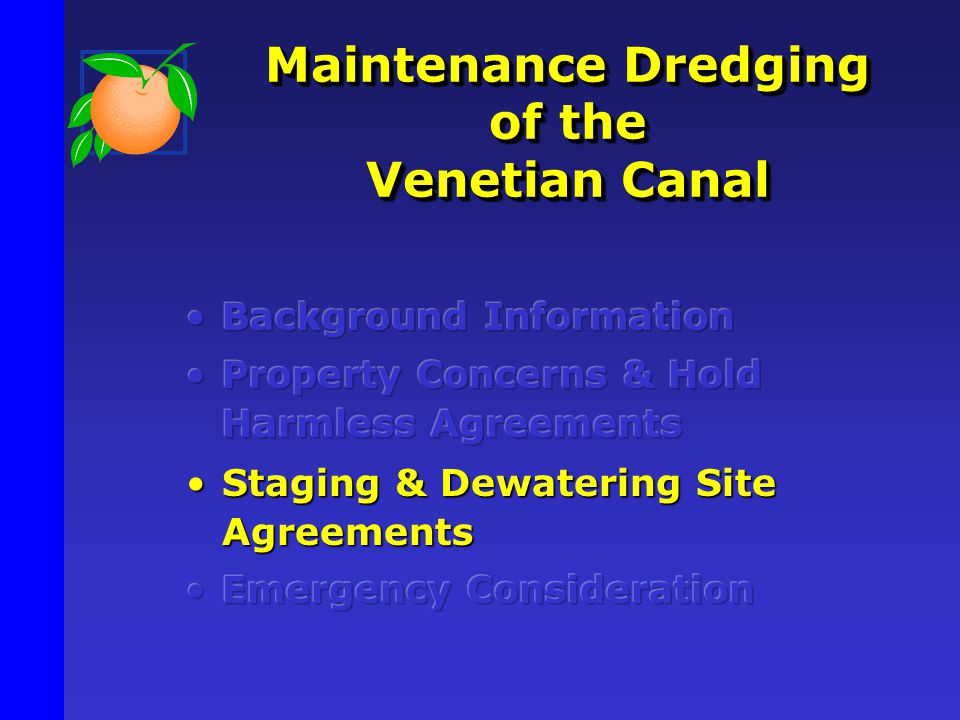 Maintenance Dredging of the Venetian Canal