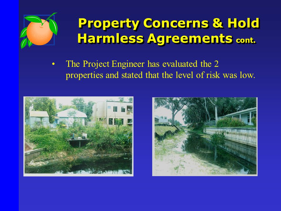 Property Concerns & Hold Harmless Agreements cont.