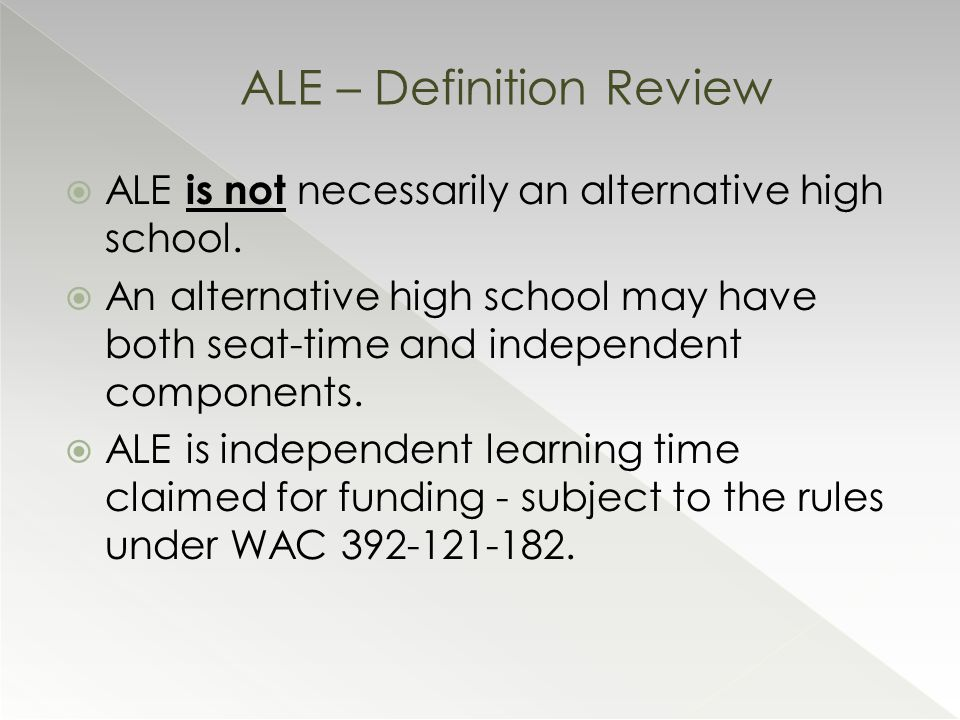  ALE is not necessarily an alternative high school.