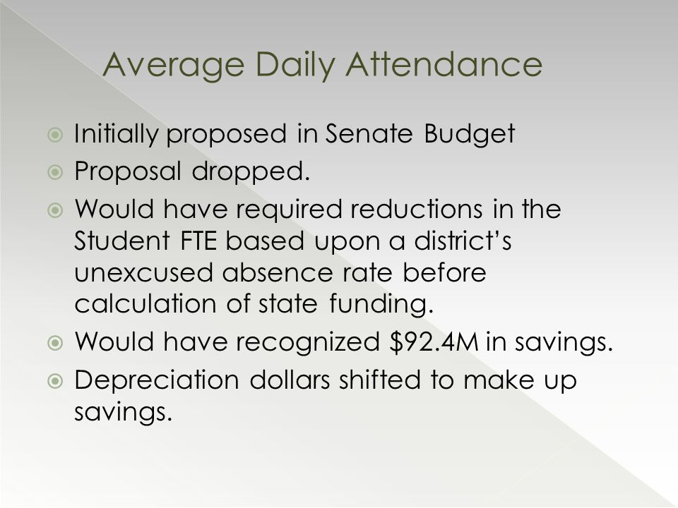  Initially proposed in Senate Budget  Proposal dropped.