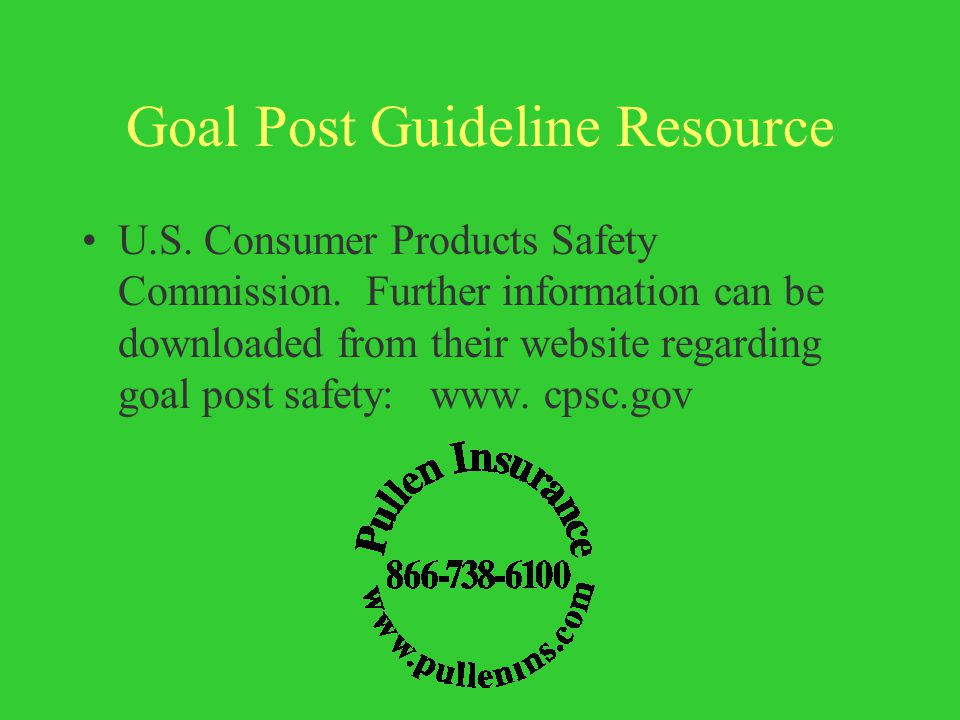 Goal Post Guideline Resource U.S. Consumer Products Safety Commission.