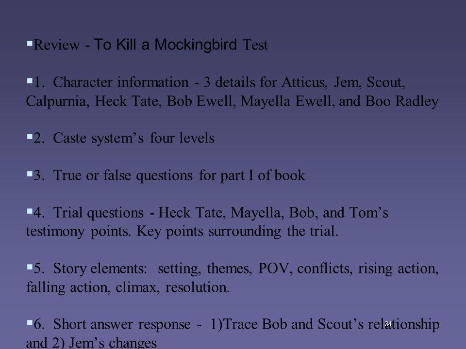 34   Review - To Kill a Mockingbird Test   1.