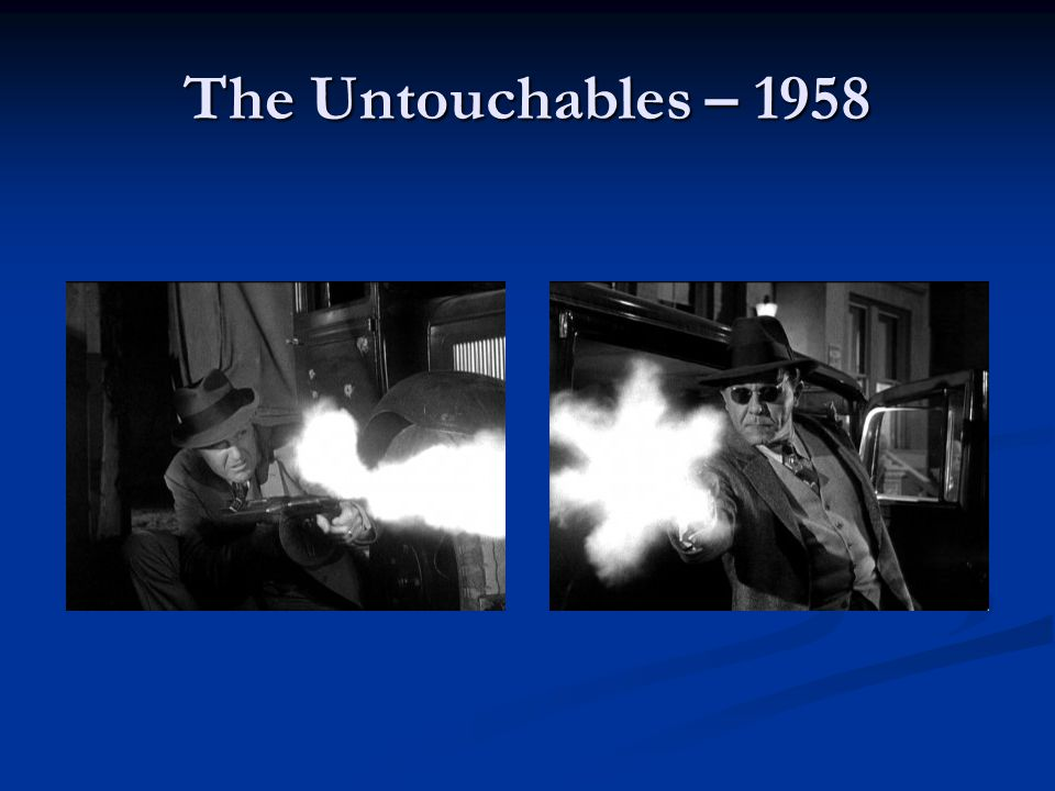 The Untouchables – 1958