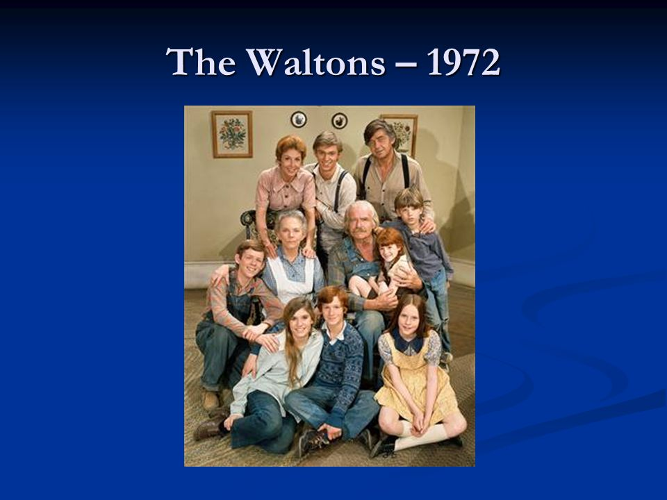 The Waltons – 1972