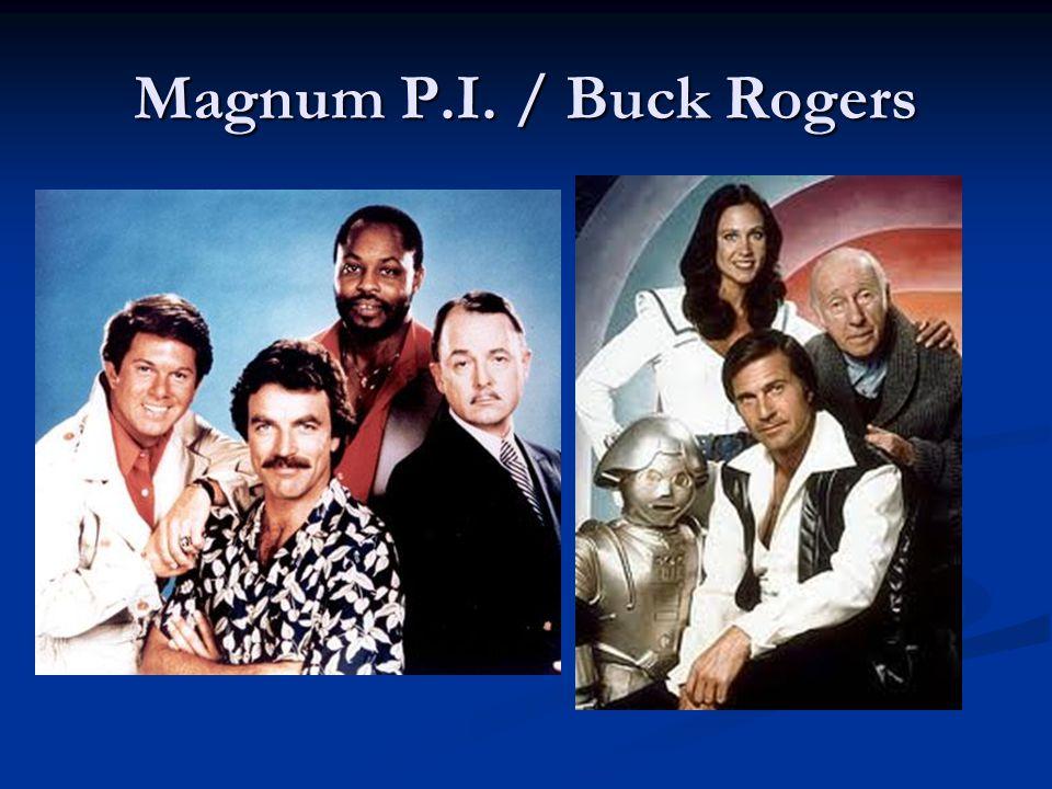 Magnum P.I. / Buck Rogers