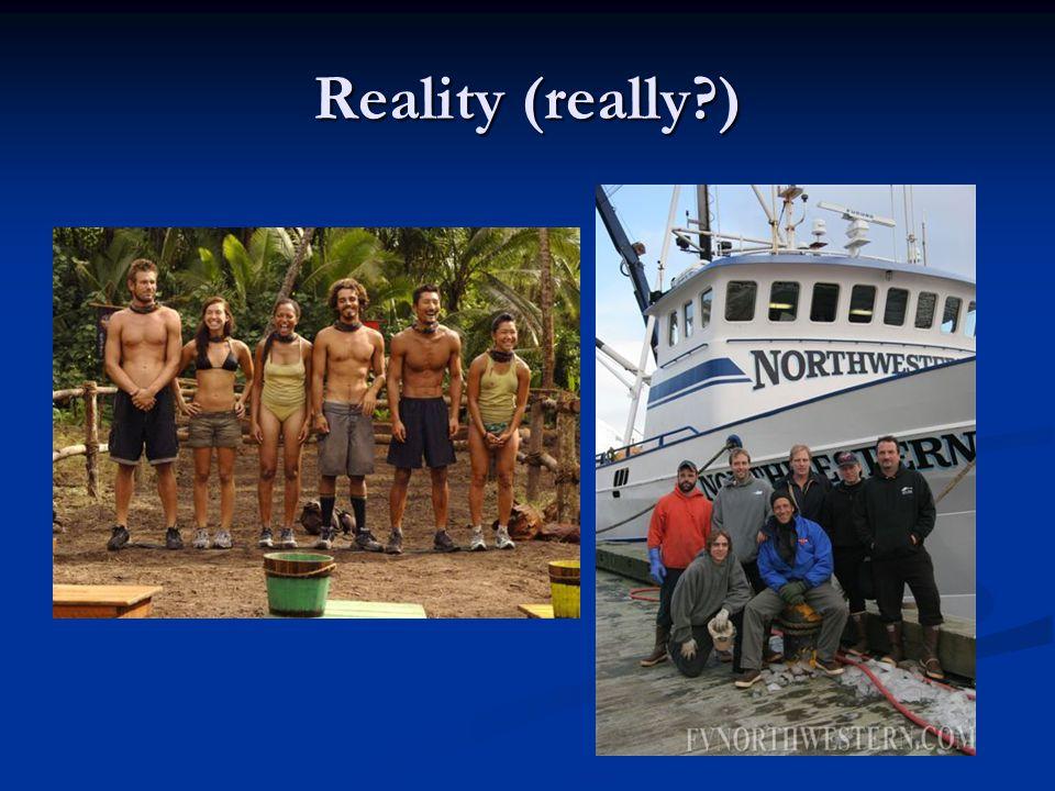 Reality (really?)