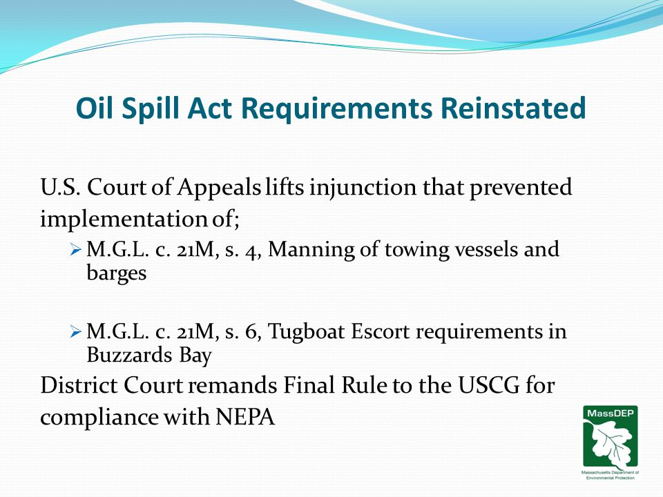 Oil Spill Act Requirements Reinstated U.S.