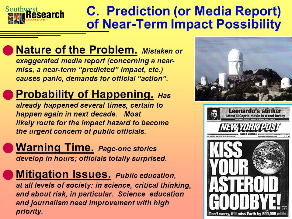 C. Prediction (or Media Report) of Near-Term Impact Possibility Nature of the Problem.