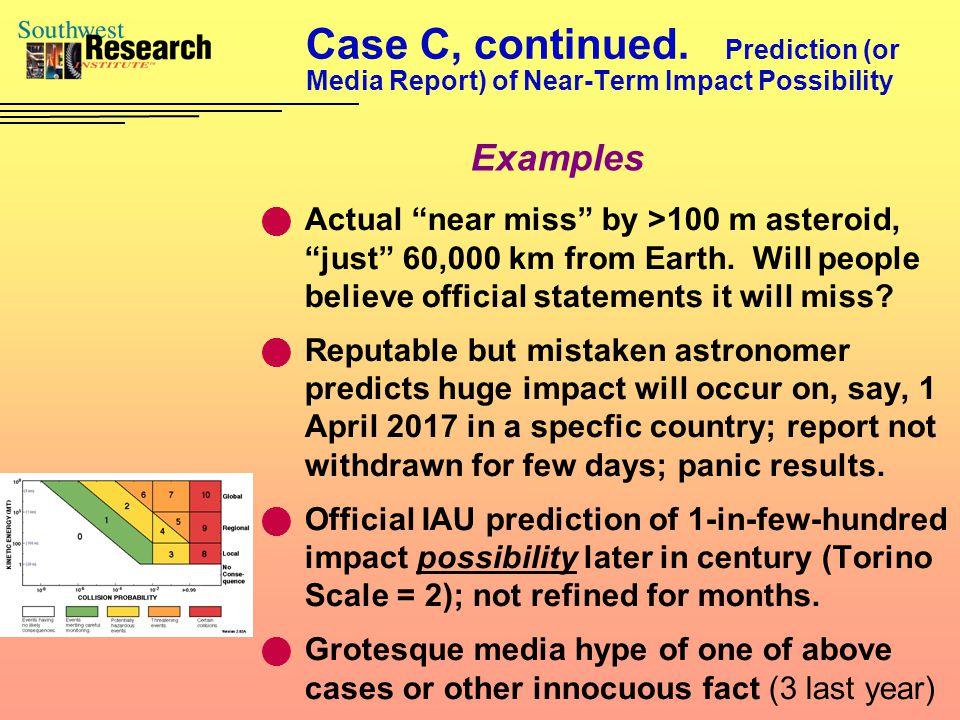 Case C, continued.