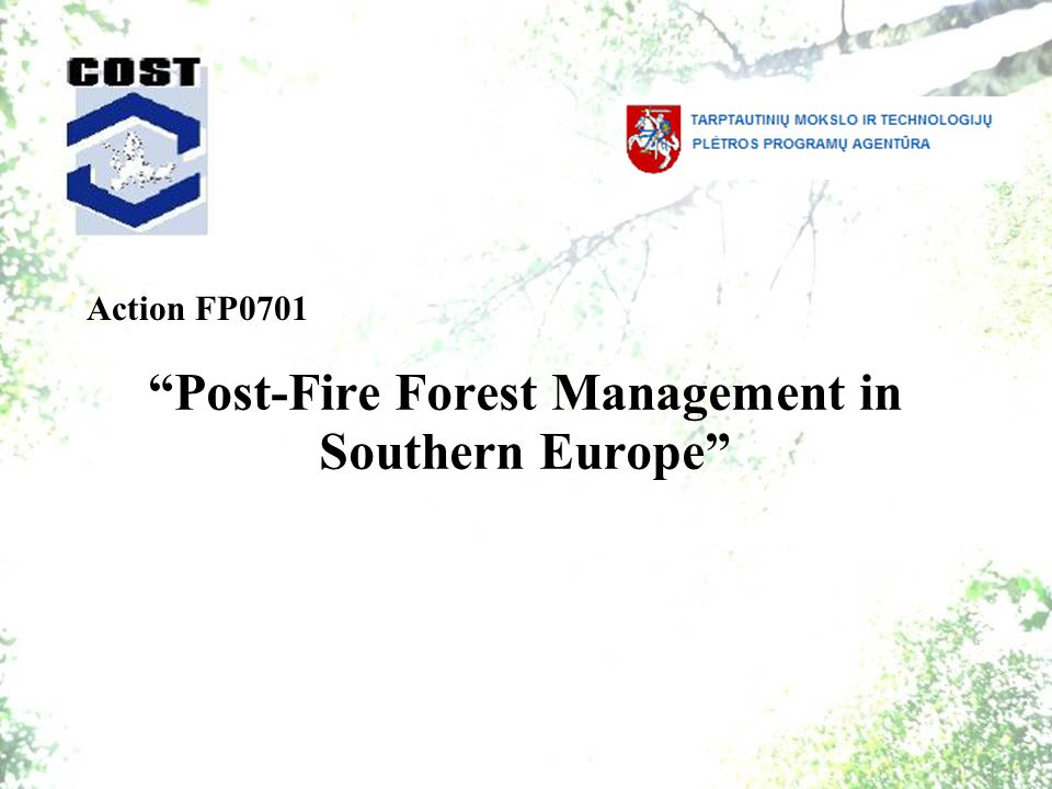 Post-Fire Forest Management in Southern Europe Action FP0701