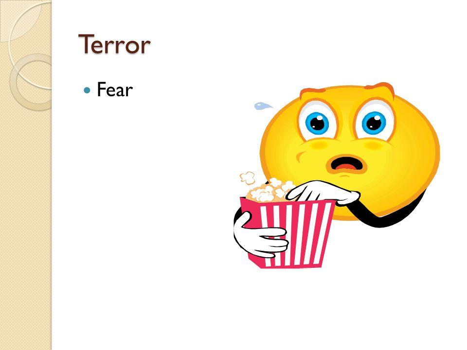 Terror Fear