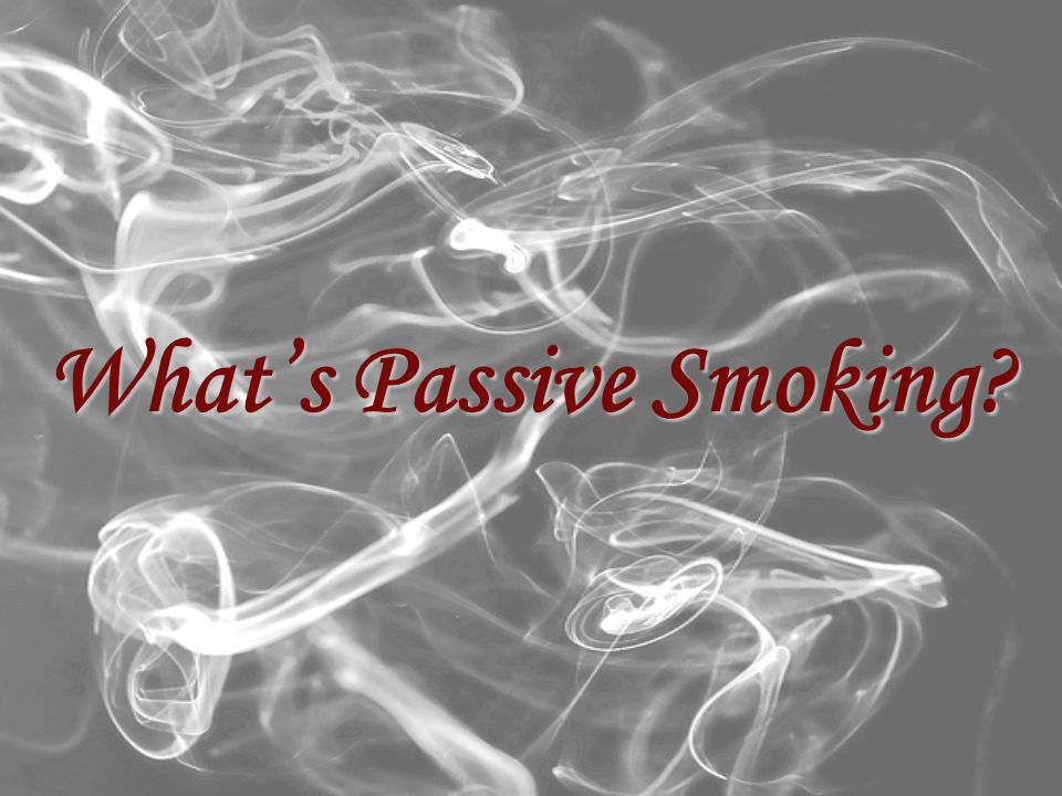 What's Passive Smoking