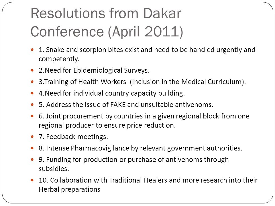 Resolutions from Dakar Conference (April 2011) 1.