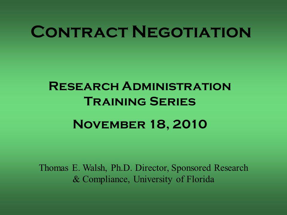 Contract Negotiation Thomas E. Walsh, Ph.D.