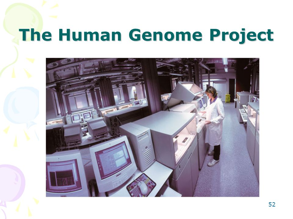 The Human Genome Project 52