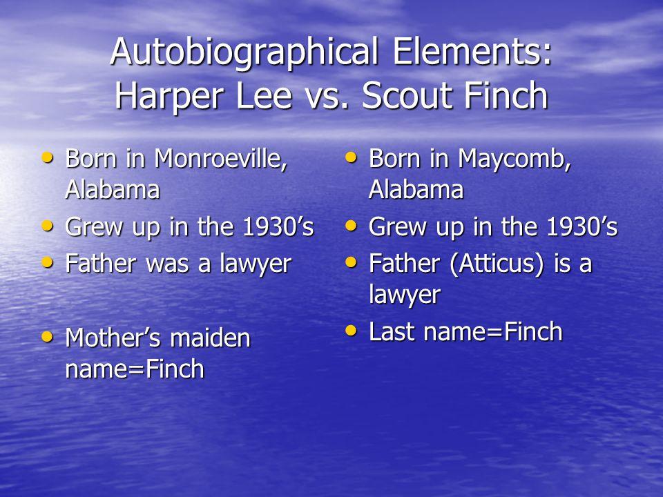 Autobiographical Elements: Harper Lee vs.