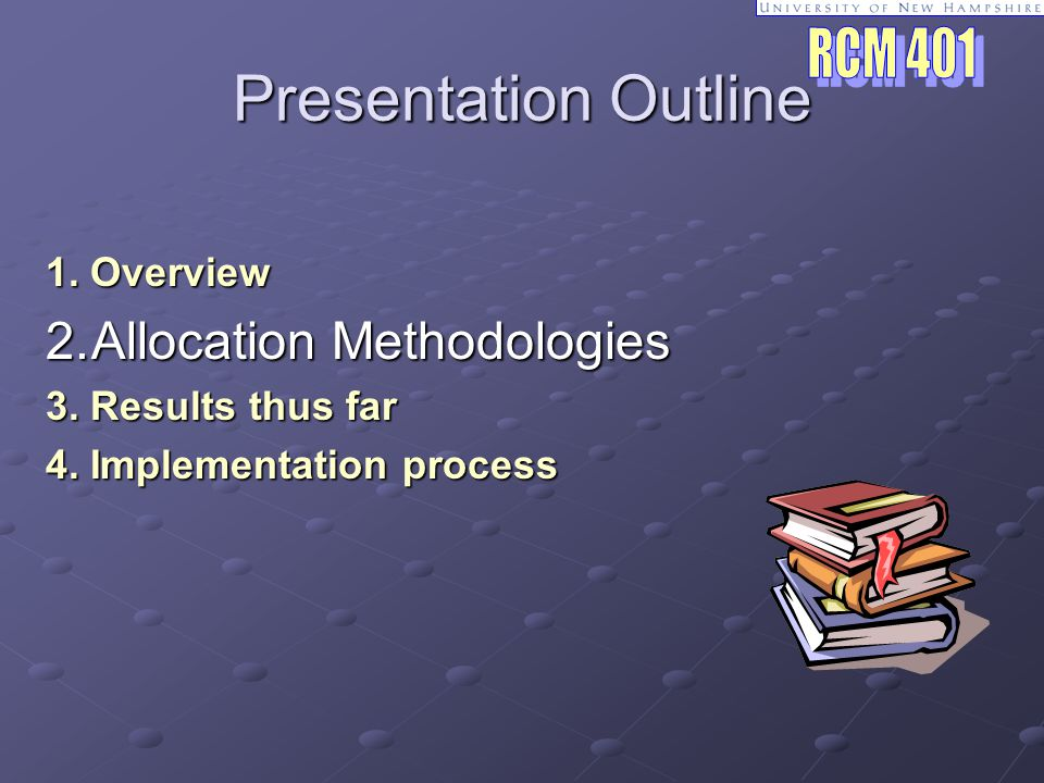Presentation Outline 1. Overview 2.Allocation Methodologies 3.