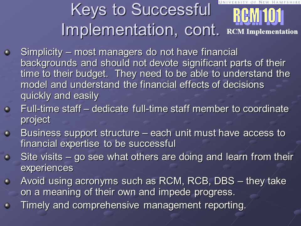 Keys to Successful Implementation, cont.