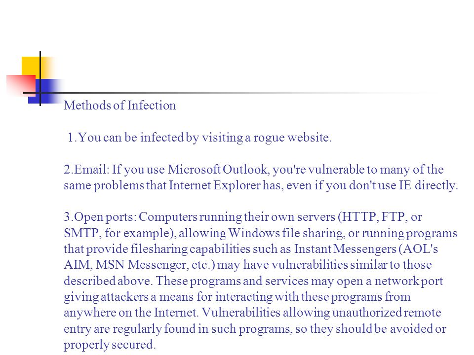 Methods of Infection 1.You can be infected by visiting a rogue website.