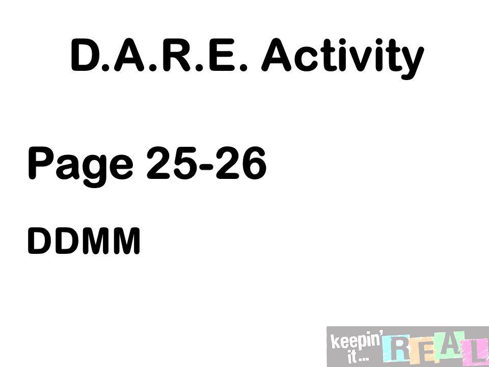 D.A.R.E. Activity Page 25-26 DDMM