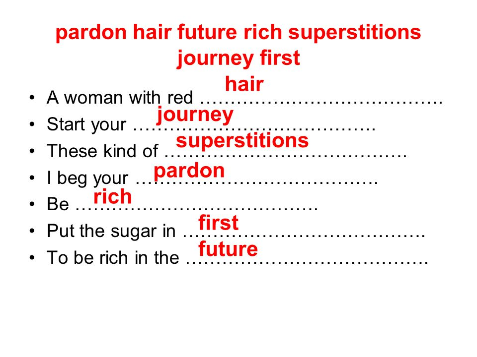 pardon hair future rich superstitions journey first A woman with red ………………………………….
