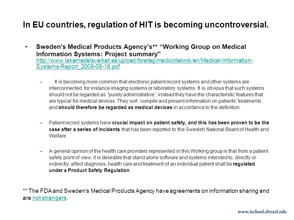 In EU countries, regulation of HIT is becoming uncontroversial.