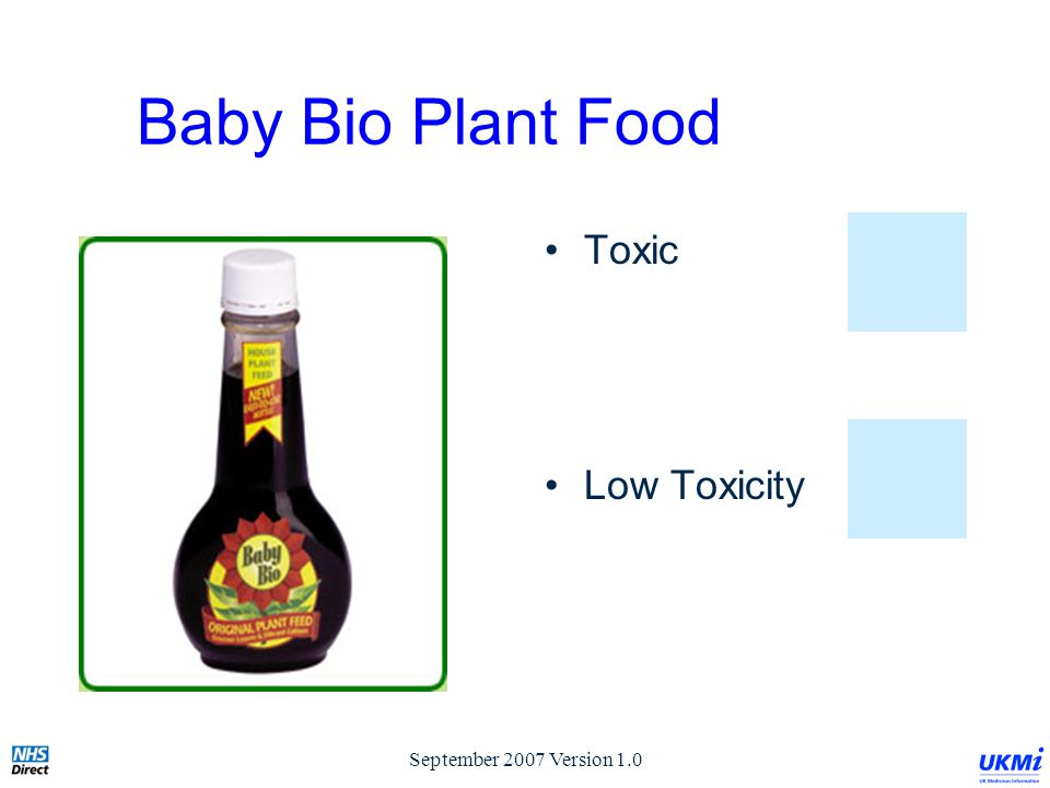 September 2007 Version 1.0 Baby Bio Plant Food Toxic Low Toxicity