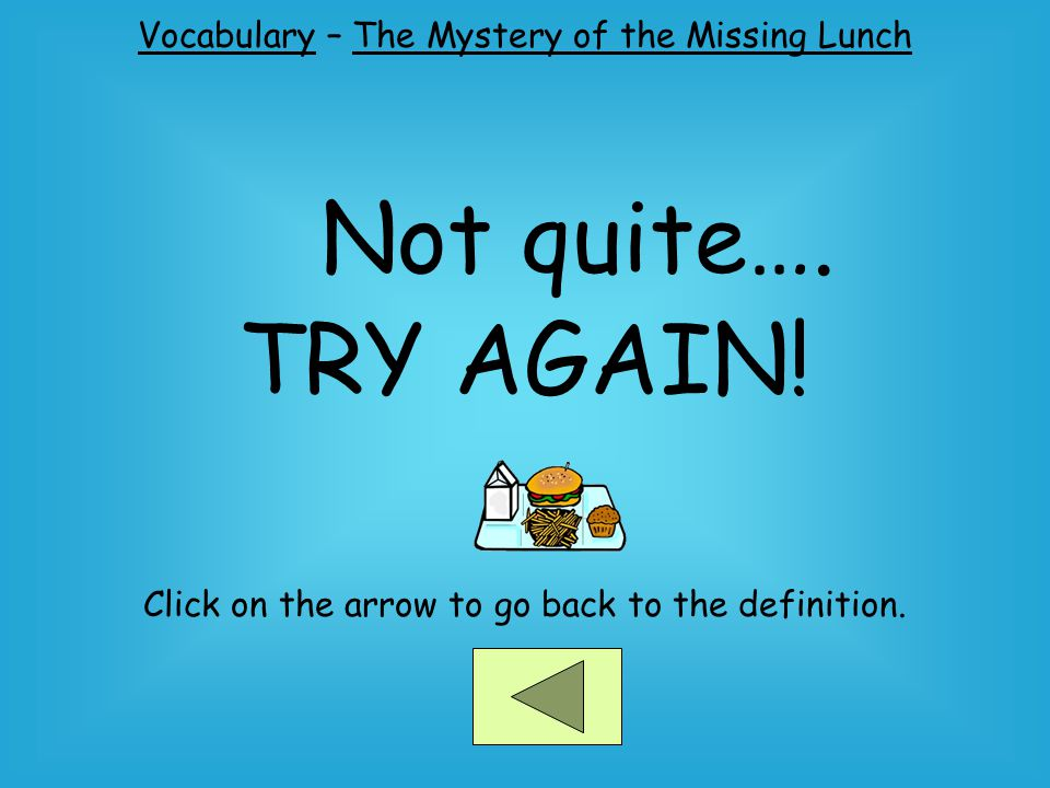 Vocabulary – The Mystery of the Missing Lunch Not quite….