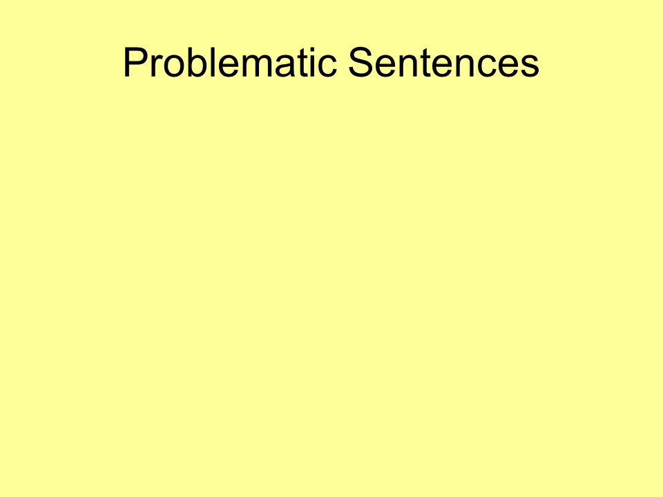 Problematic Sentences