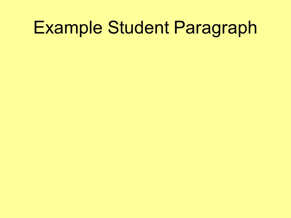 Example Student Paragraph