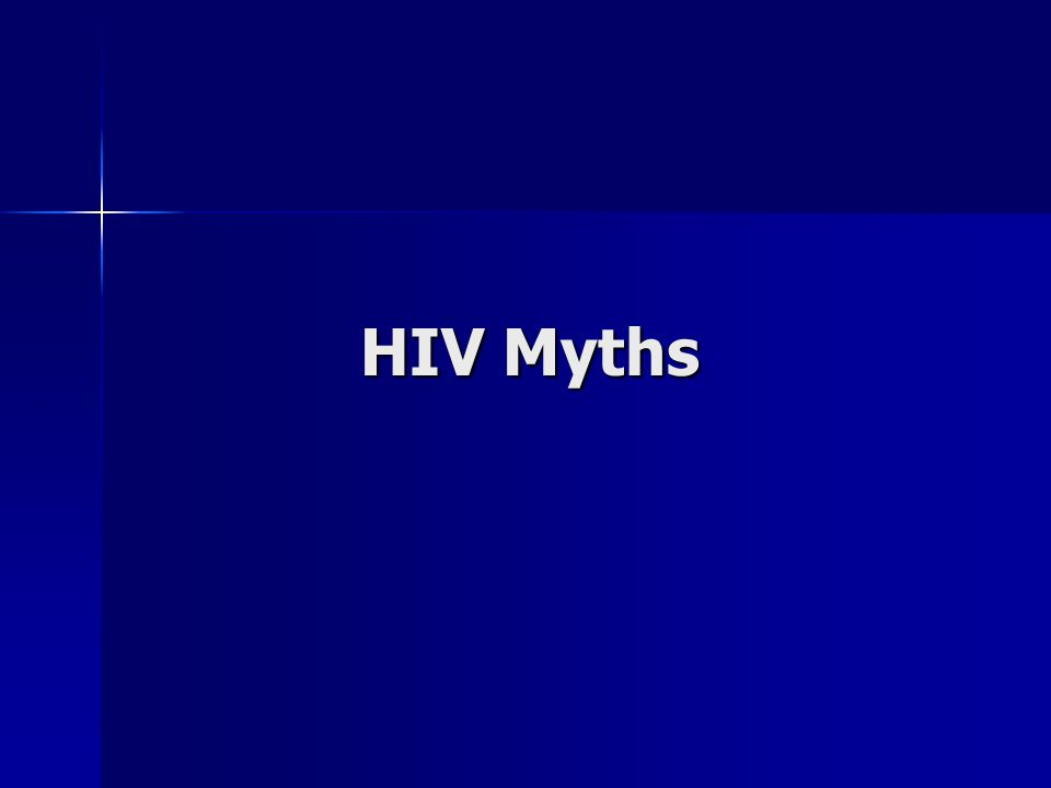 HIV Myths