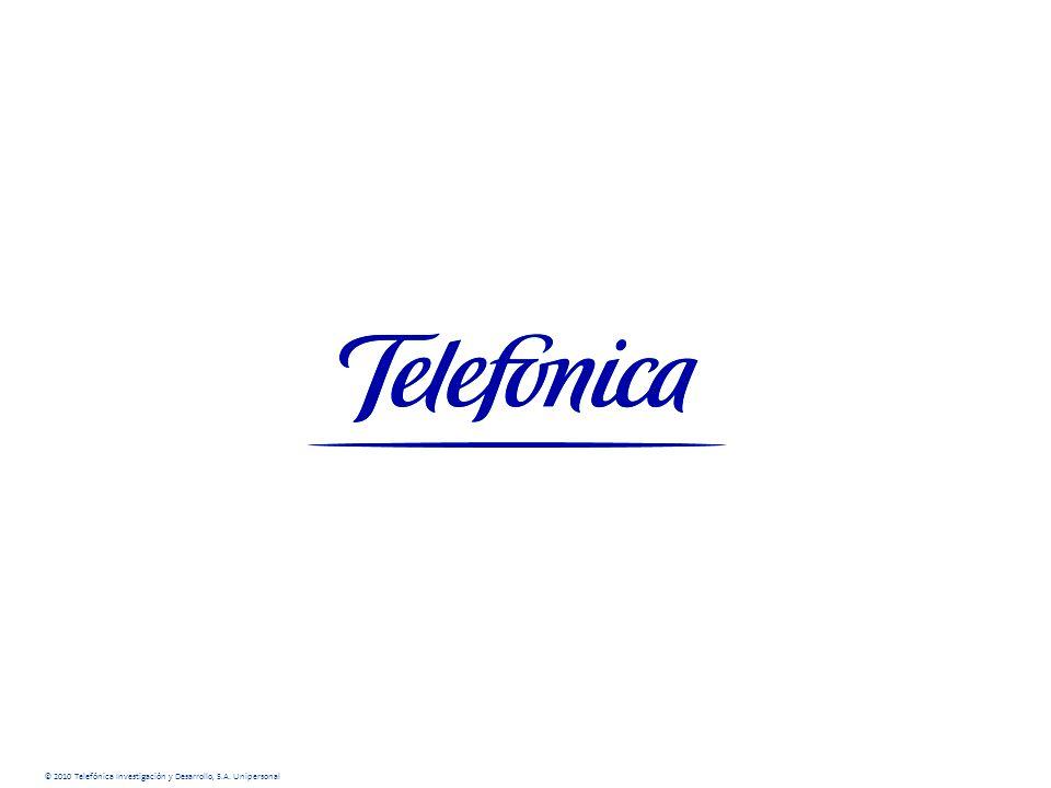 © 2010 Telefónica Investigación y Desarrollo, S.A. Unipersonal