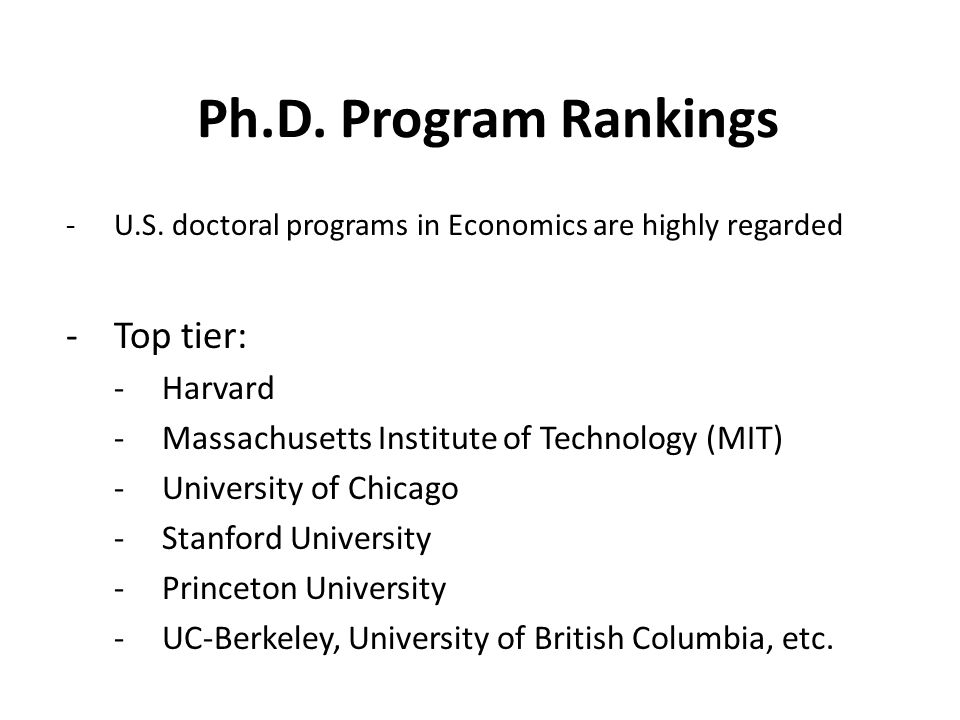 Ph.D.Program Rankings -European programs modeled after the U.S.